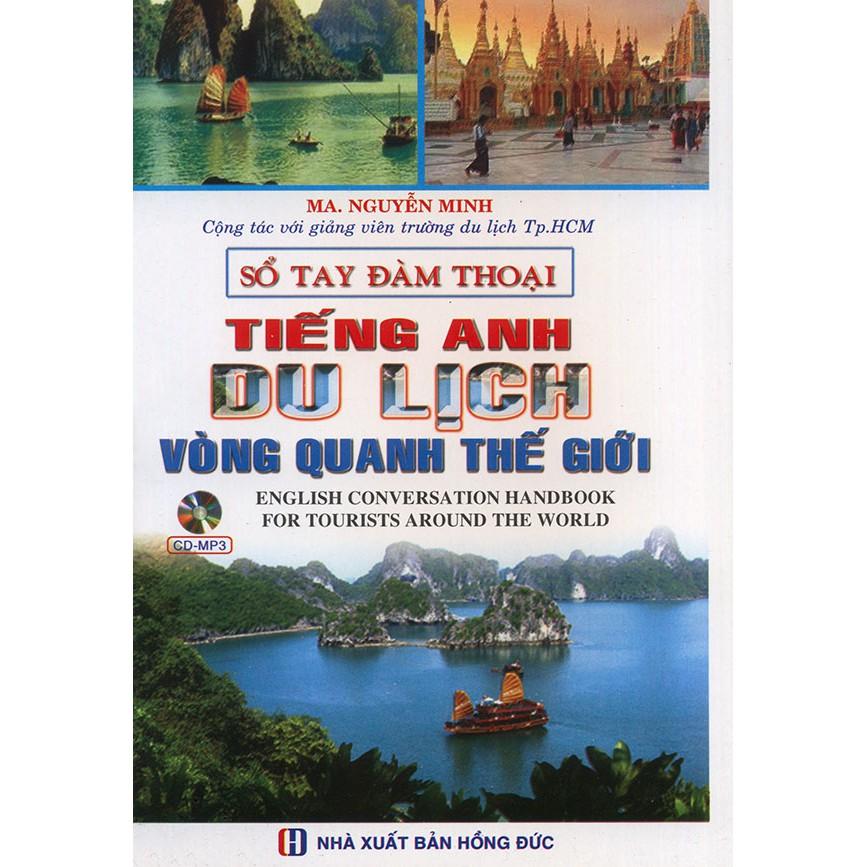 Sổ tay đàm thoại Tiếng Anh du lịch vòng quanh thế giới (kèm CD) - 3102200 , 995892695 , 322_995892695 , 89000 , So-tay-dam-thoai-Tieng-Anh-du-lich-vong-quanh-the-gioi-kem-CD-322_995892695 , shopee.vn , Sổ tay đàm thoại Tiếng Anh du lịch vòng quanh thế giới (kèm CD)