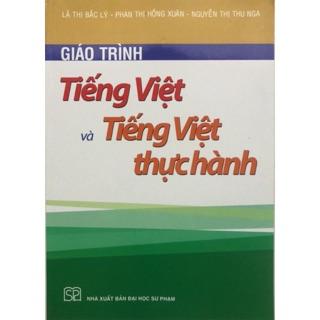 Sách - Giáo trình Tiếng Việt và Tiếng Việt thực hành