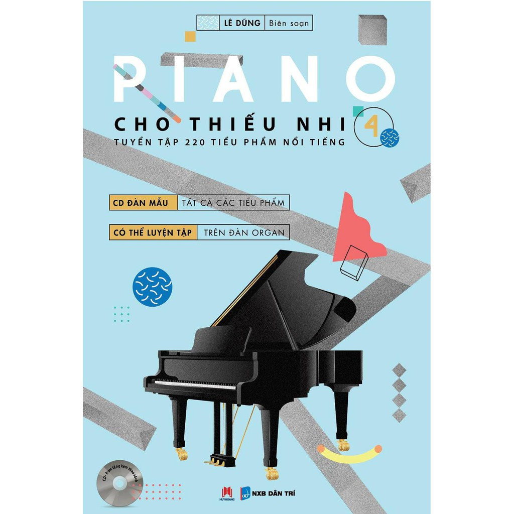 Sách Piano Cho Thiếu Nhi - Tuyển Tập 220 Tiểu Phẩm Nổi Tiếng Phần 4 (Kèm CD) - 2912796 , 513348108 , 322_513348108 , 85000 , Sach-Piano-Cho-Thieu-Nhi-Tuyen-Tap-220-Tieu-Pham-Noi-Tieng-Phan-4-Kem-CD-322_513348108 , shopee.vn , Sách Piano Cho Thiếu Nhi - Tuyển Tập 220 Tiểu Phẩm Nổi Tiếng Phần 4 (Kèm CD)