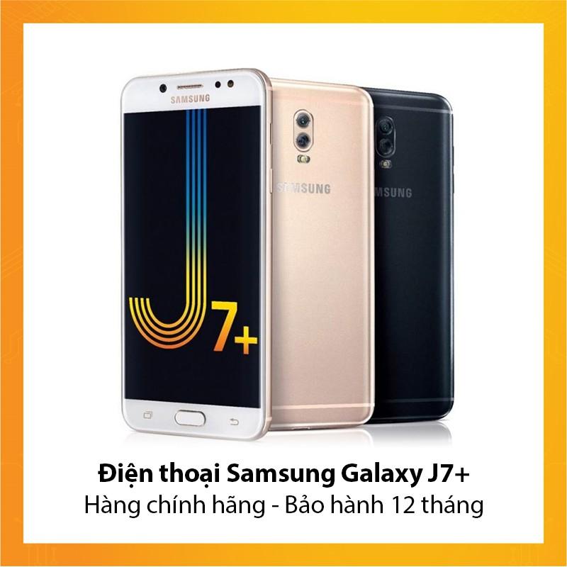 Điện thoại Samsung Galaxy J7 Plus - Hàng chính hãng - Bảo hành 12 tháng