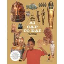 Các nền văn minh thế giới – Ai Cập cổ đại (giá bìa 120k)