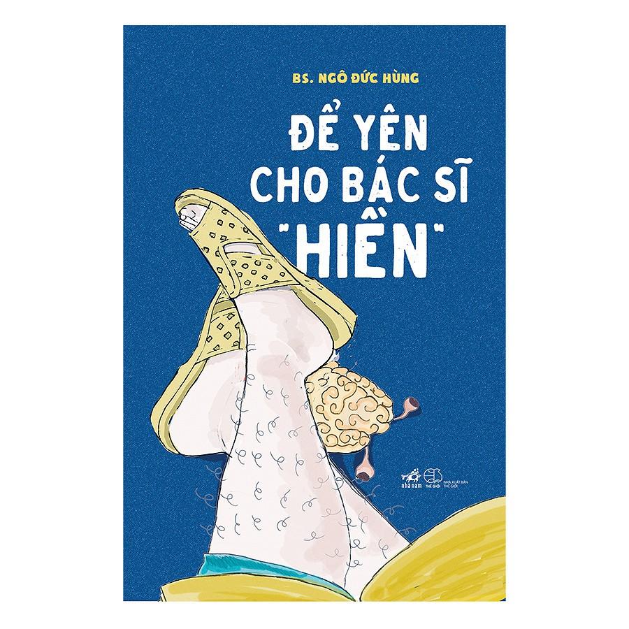 """Sách - Để Yên Cho Bác Sĩ """"Hiền"""""""