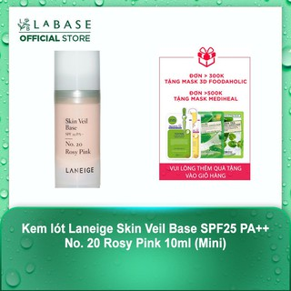 Kem lót Laneige Skin Veil Base SPF25 PA++ No. 20 Rosy Pink 10ml (Mini)