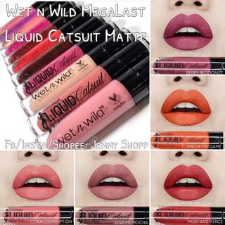 Son Kem Lì Wet n Wild MegaLast Liquid Catsuit Matte Lipstick