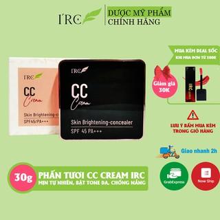 Phấn tươi trang điểm CC IRC dùng cho mọi loại da mềm mịn dưỡng da không gây bít tắt lỗ chân long 30g
