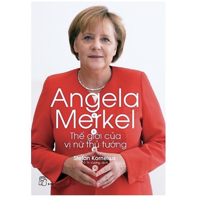Sách - Angela Merkel - Thế Giới Của Vị Nữ Thủ Tướng