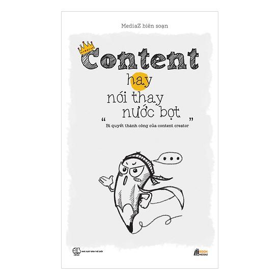 Sách Kỹ Năng - Content Hay Nói Thay Nước Bọt - 3481821 , 1231912402 , 322_1231912402 , 150000 , Sach-Ky-Nang-Content-Hay-Noi-Thay-Nuoc-Bot-322_1231912402 , shopee.vn , Sách Kỹ Năng - Content Hay Nói Thay Nước Bọt