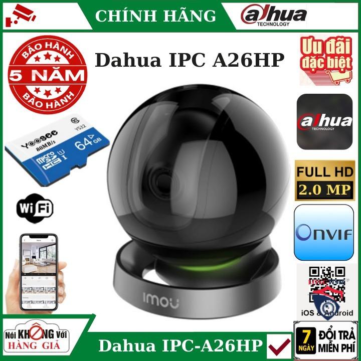Camera wifi Imou xoay 360 độ Dahua IPC-A26HP , Đàm thoại 2 chiều , cảnh báo chuyển động, bảo hành chính hãng