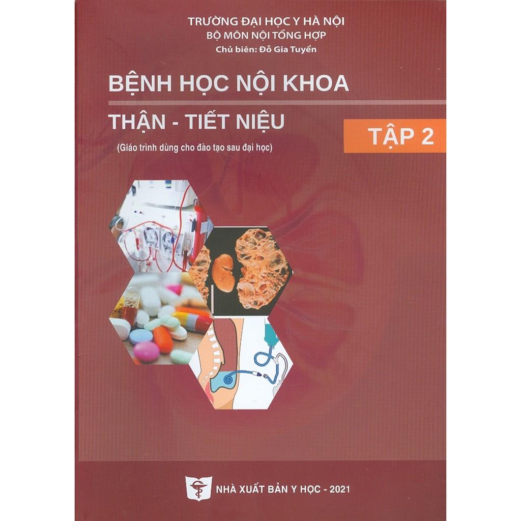 Sách - Bệnh Học Nội Khoa Thận - Tiết Niệu - Tập 2