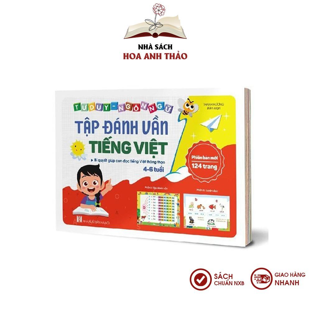 Sách - Tập đánh vần Tiếng Việt - Bí quyết giúp con đọc tiếng Việt thông thạo 4-6 tuổi (Phiên bản mới) - Không thẻ
