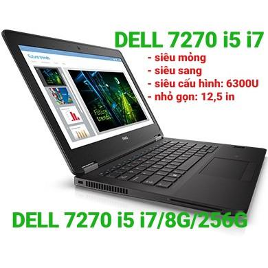 Laptop Dell Latitude E7270 Core i5 i7 6300U Ram 8gb SSD256GB