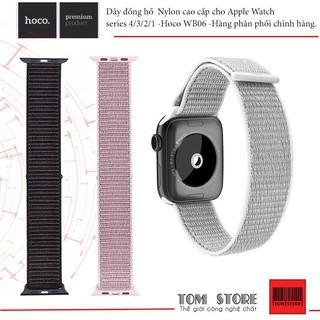 Dây đồng hồ  Nylon cao cấp cho Apple Watch  series 4/3/2/1 -Hoco WB06 -Hàng phân phối chính hãng.