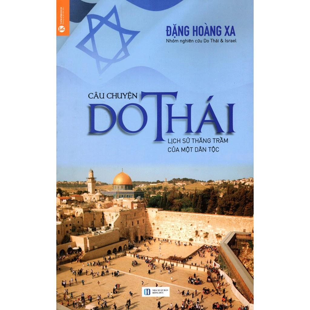 [ Sách ] Câu Chuyện Do Thái - Lịch Sử Thăng Trầm Của Một Dân Tộc