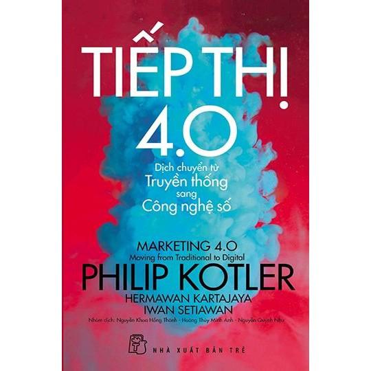 Sách: Tiếp thị 4.0 - Dịch chuyển từ truyền thống sang công nghệ số
