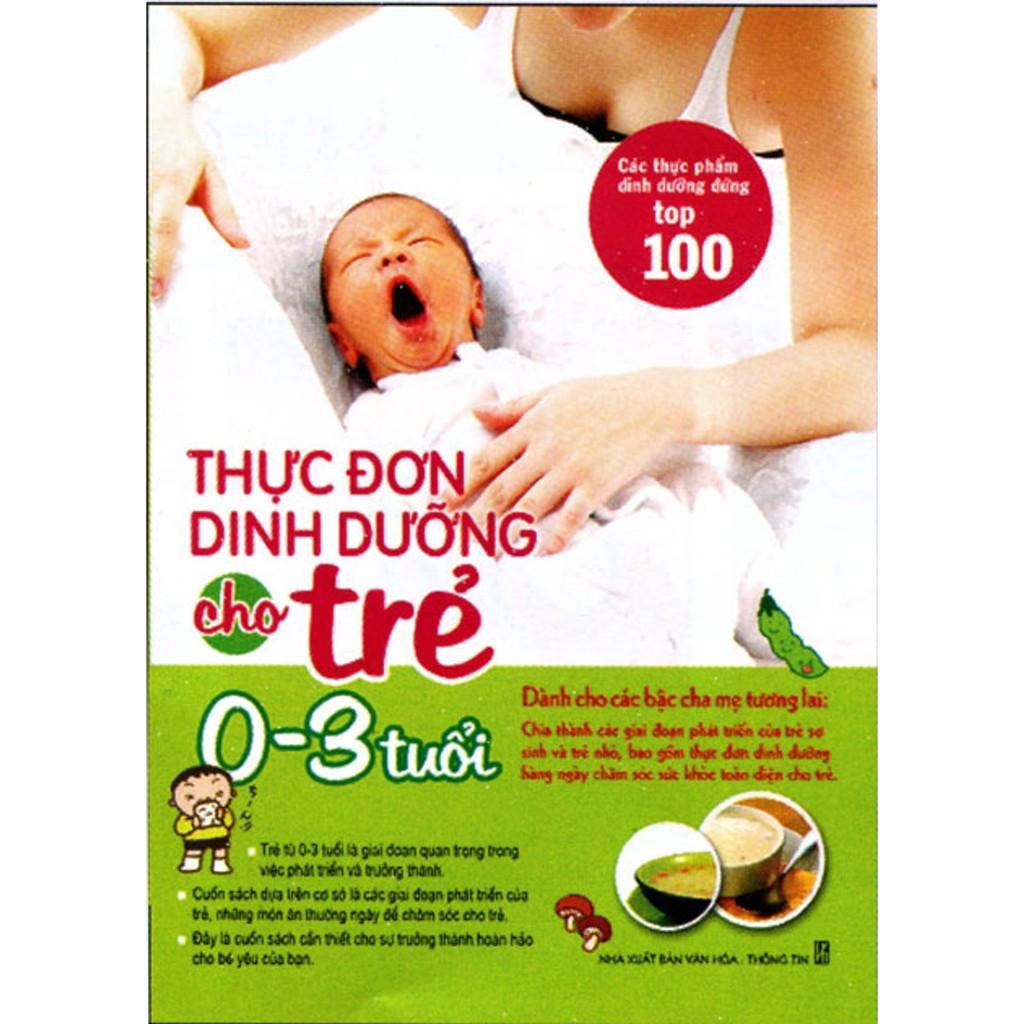 Sách - Thực đơn dinh dưỡng cho trẻ từ 0 - 3 tuổi