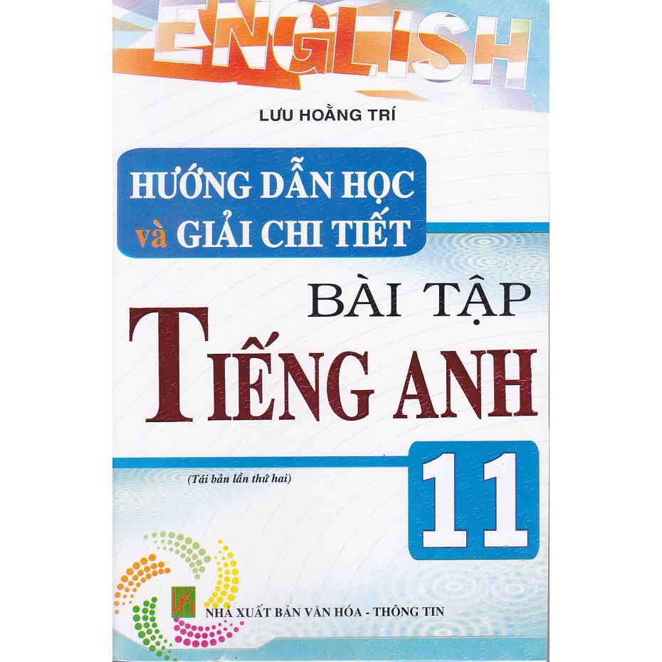Sách - Hướng dẫn học và giải chi tiết bài tập tiếng Anh 11 (TB3)