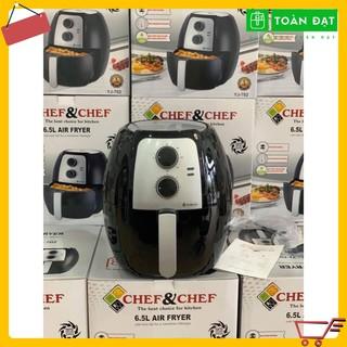 [TOÀN ĐẠT] Nồi chiên không dầu Chef & Chef 6.5l MODEL YJ-702