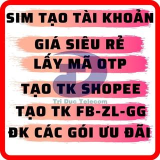Sim 4G [MỚI 100%] Viettel - MobiFone - VinaPhone - iTel - Vietnamobile Dùng Lấy mã OTP, tạo tài khoản Shopee, Làm DV... thumbnail