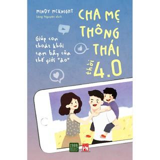 Sách - Cha Mẹ Thông Thái Thời 4.0 thumbnail