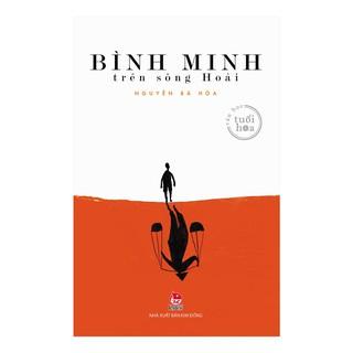 Sách - Bình Minh Trên Sông Hoài thumbnail