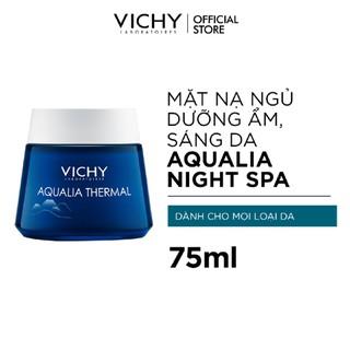 Mặt nạ ngủ dưỡng ẩm giúp làm sáng da Vichy Aqualia Thermal Night Spa 75ml