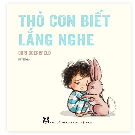 Sách truyện Thỏ con biết lắng nghe
