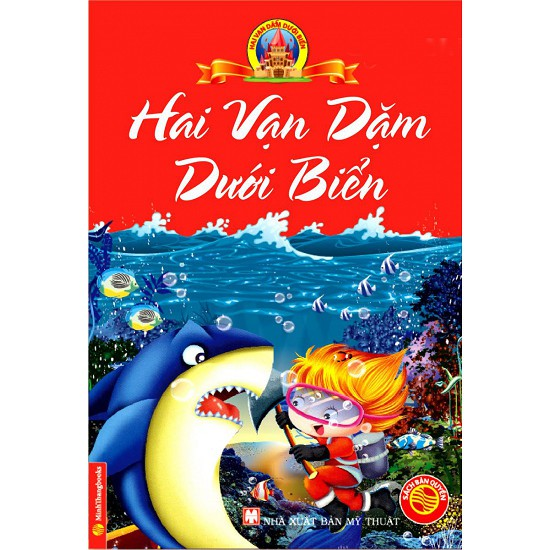 Cuốn sách Hai Vạn Dặm Dưới Biển (Bìa Cứng) - Tác giả: Jules Verne