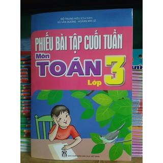 Sách - Phiếu bài tập cuối tuần môn Toán lớp 3