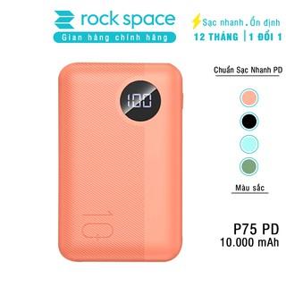 Sạc dự phòng mini chính hãng Rock space P75 chuẩn PD sạc nhanh cho iPhone, Samsung dung lượng thực 10.000 mAh
