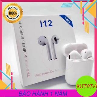 [HÀNG XỊN] TAI NGHE i12 TWS Bluetooth 5.0 Kiểu dáng thời trang CẢM ỨNG SIÊU NHẠY – BẢO HÀNH 1 NĂM MIFOFA
