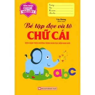 Sách - Hành Trang Cho Bé Vào Lớp 1 - Bé Tập Đọc Và Tô Chữ Cái