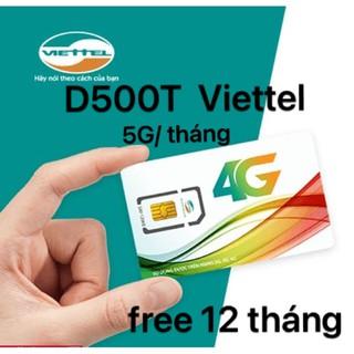 Sim 4G Viettel / D500 Trọn Gói 1 Năm 60Gb (5Gb/Tháng) Data Không Giới Hạn -Sim vào mạng 1 năm không nạp tiền