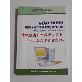 Sách tiếng Nhật - Giáo trình tiếng Nhật công nghệ thông tin dành cho người Việt Nam (Kèm bản dịch tiếng Việt)