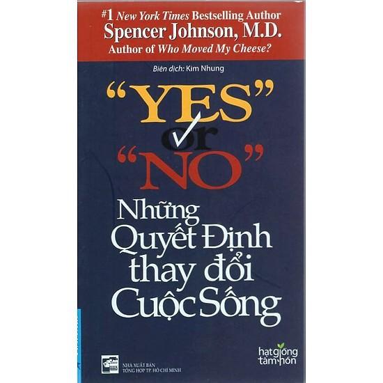 """""""Yes"""" Or """"No"""" Những Quyết Định Thay Đổi Cuộc Sống"""