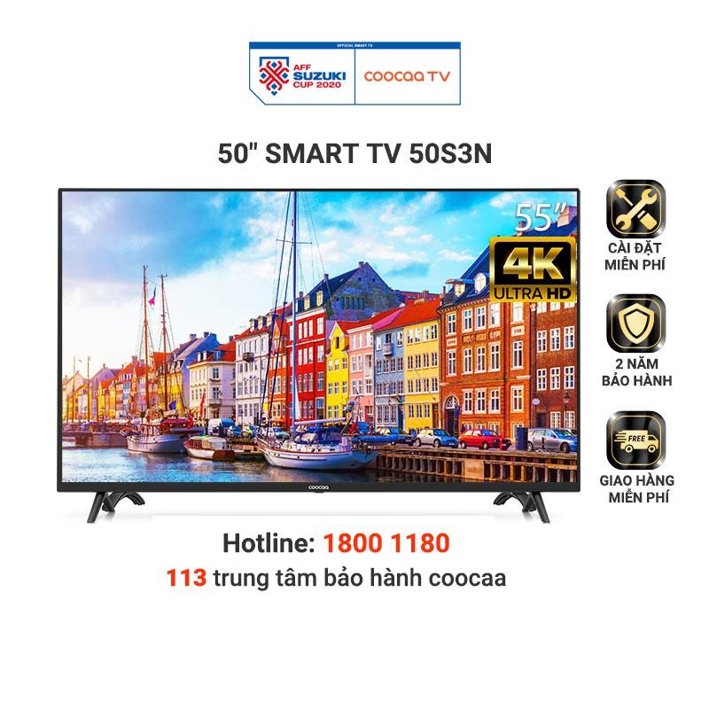 [Mã 156GIAM150K12H giảm 5% đơn 1TR]Smart Tivi Netflix 4K UHD Coocaa 50 inch Wifi - Model 50S3N - Miễn phí lắp đặt