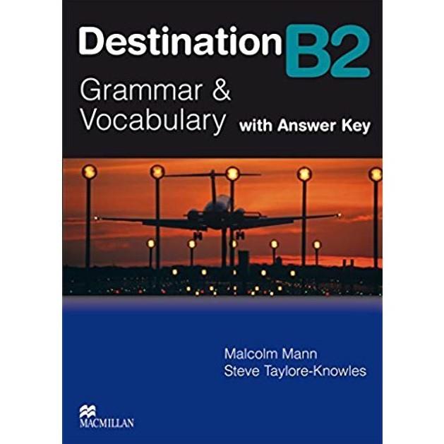 Cuốn sách Destination B2 Grammar & Vocabulary with Answer Key (NXB Macmillan Education) - Nhiều tác