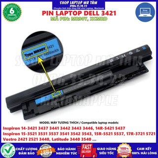 Pin Laptop DELL 3421 – 6 CELL – Inspiron 14-3421 3437 3441 3442 3446, 14R-5421 5437 Inspiron 15-3521 3531 MR90Y XCMRD