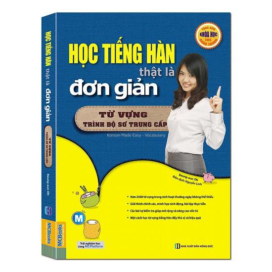 Sách - Học Tiếng Hàn Thật Là Đơn Giản - Từ Vựng Trình Độ Sơ Trung Cấp + Tải App - 3159865 , 1334472127 , 322_1334472127 , 225000 , Sach-Hoc-Tieng-Han-That-La-Don-Gian-Tu-Vung-Trinh-Do-So-Trung-Cap-Tai-App-322_1334472127 , shopee.vn , Sách - Học Tiếng Hàn Thật Là Đơn Giản - Từ Vựng Trình Độ Sơ Trung Cấp + Tải App