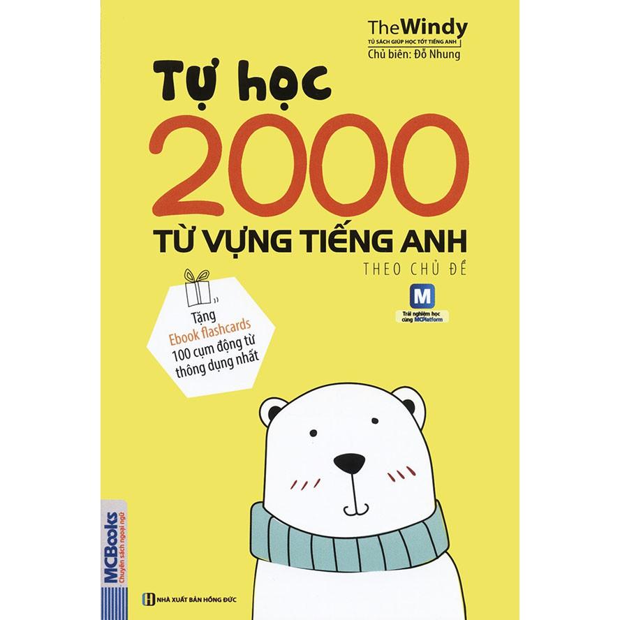Sách - Tự học 2000 từ vựng tiếng Anh theo chủ đề (tặng ebook flashcard 100  cụm động từ thông dụng nhất) | Shopee Việt Nam