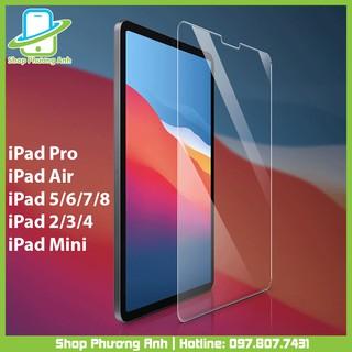 Kính cường lực iPad ( Full tất cả các dòng)