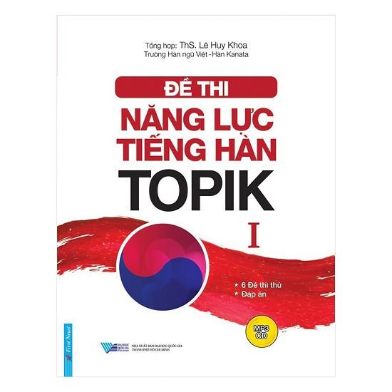 Sách - Đề Thi Năng Lực Tiếng Hàn TOPIK I (Kèm CD)
