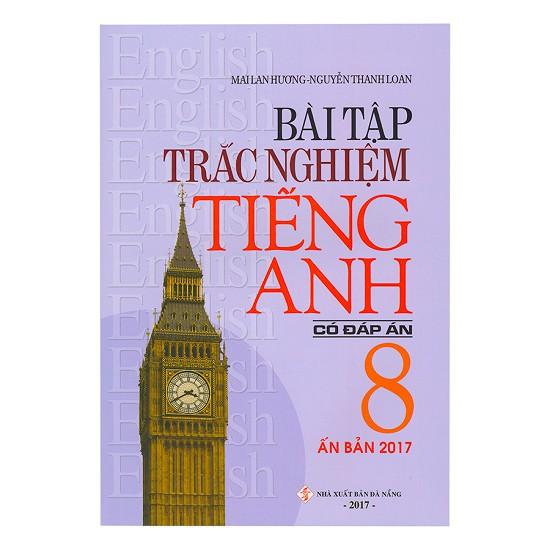 Sách - Bài Tập Trắc Nghiệm Tiếng Anh Lớp 8 (Có Đáp Án) - 2481366017501
