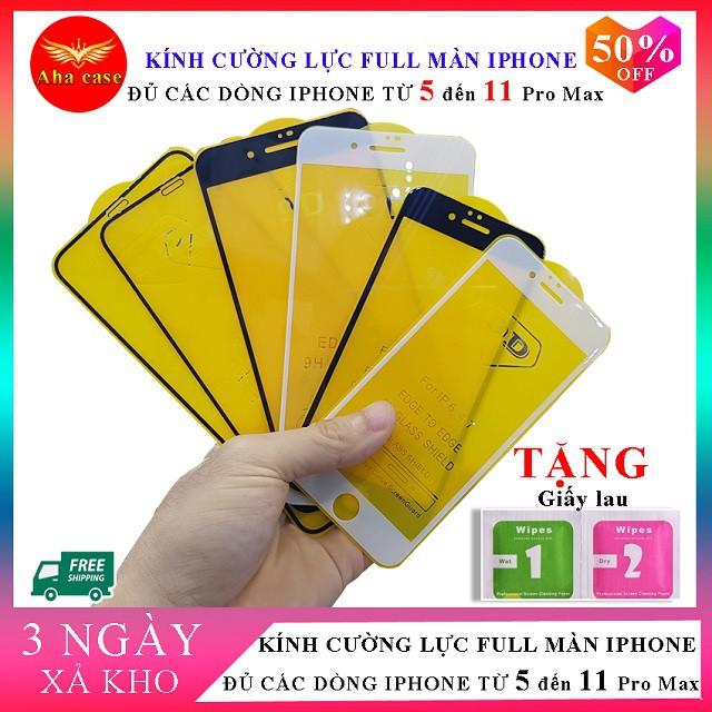 [Free Ship-Xả Kho] Kính cường lực iPhone 5,6,6s, 6Plus,6sPlus,7,7Plus,8,8Plus, X, Xs, Xr,XsMax,11,11Pro,11ProMax Full 9D