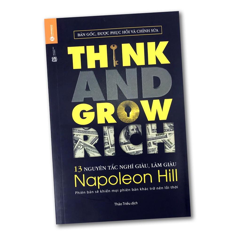 Sách - 13 Nguyên Tắc Nghĩ Giàu Làm Giàu - Think And Grow Rich (Sách hot)