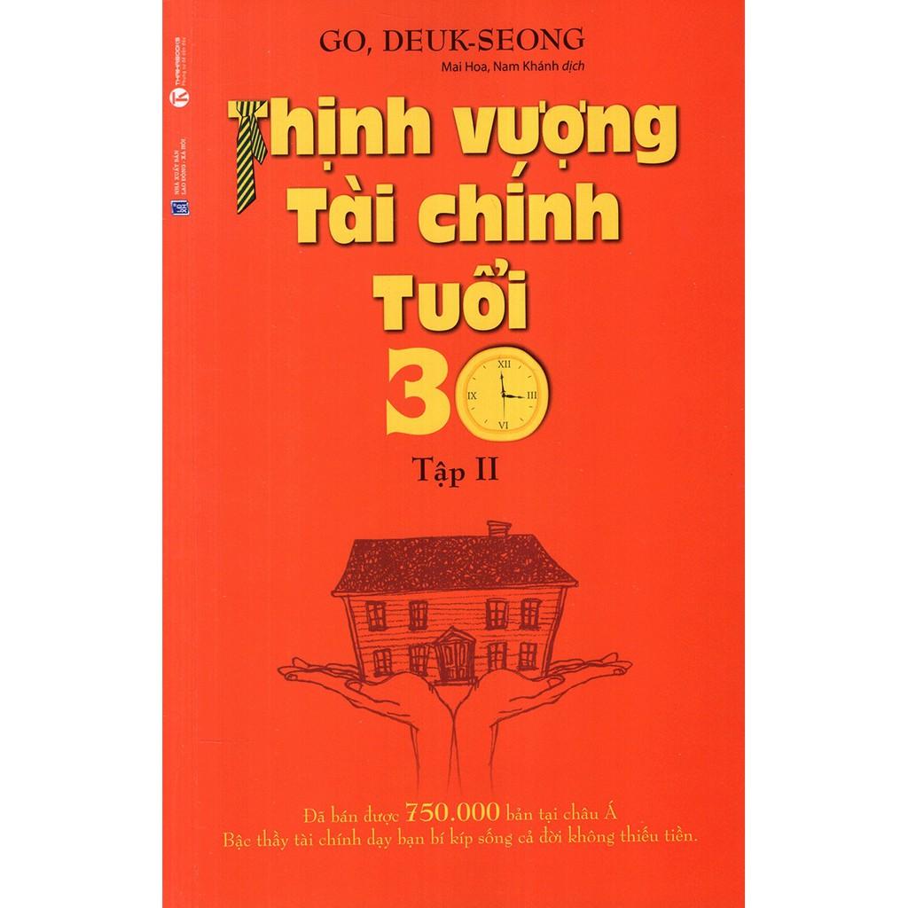 [ Sách ] Thịnh Vượng Tài Chính Tuổi 30 (Tập 2)