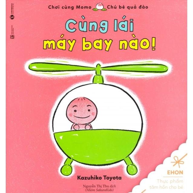 Sách - Ehon - Chơi Cùng Momo - Chú Bé Quả Đào (Cùng Lái Máy Bay Nào!) - Tái Bản 2018
