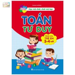 Sách Trò Chơi Toán Học Toán Tư Duy Dành Cho Trẻ 3-4 Tuổi thumbnail