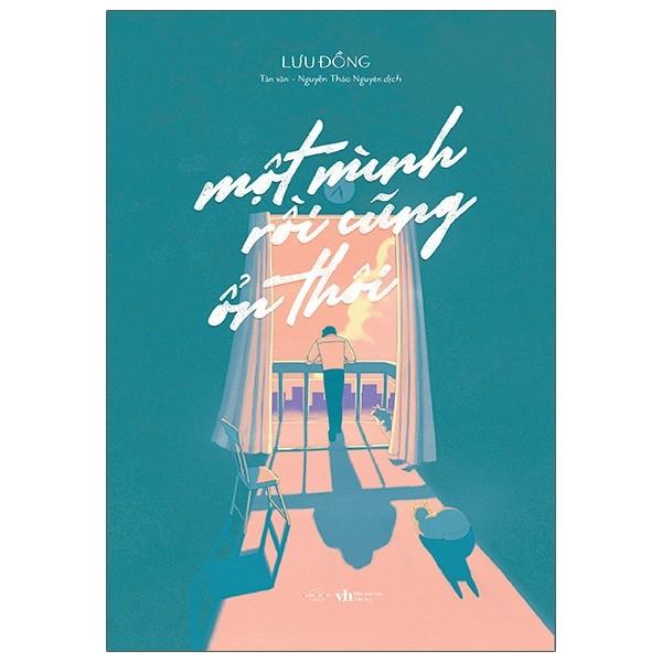 Sách - Một Mình Rồi Cũng Ổn Thôi - Lưu Đồng ( tặng kèm bookmark )