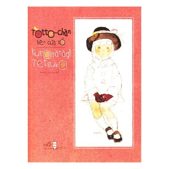Cuốn sách Totto-Chan Bên Cửa Sổ - Tác giả: Kuroyanagi Tetsuko - 3507528 , 1197119242 , 322_1197119242 , 90000 , Cuon-sach-Totto-Chan-Ben-Cua-So-Tac-gia-Kuroyanagi-Tetsuko-322_1197119242 , shopee.vn , Cuốn sách Totto-Chan Bên Cửa Sổ - Tác giả: Kuroyanagi Tetsuko