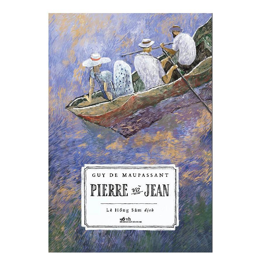 Cuốn sách Pierre Và Jean - Tác giả: Guy De Maupassant